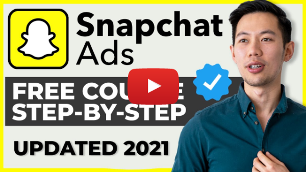 Snapchat Ads Tutorial 2021 for Beginners (COMPLETE GUIDE)